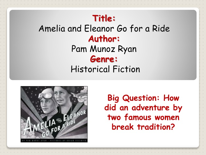 big question how did an adventure by two famous women break tradition n.