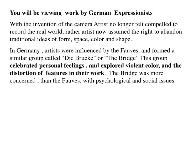 you will be viewing work by german expressionists n.