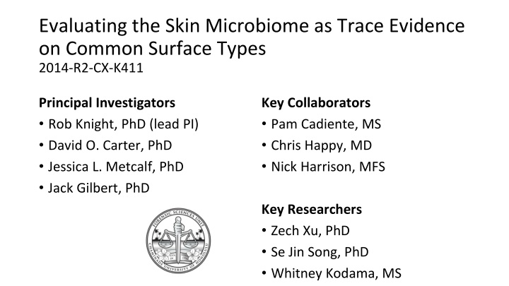 evaluating the skin microbiome as trace evidence on common surface types 2014 r2 cx k411 n.