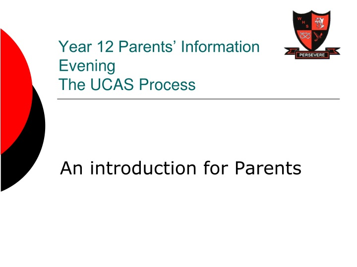 year 12 parents information evening the ucas process n.