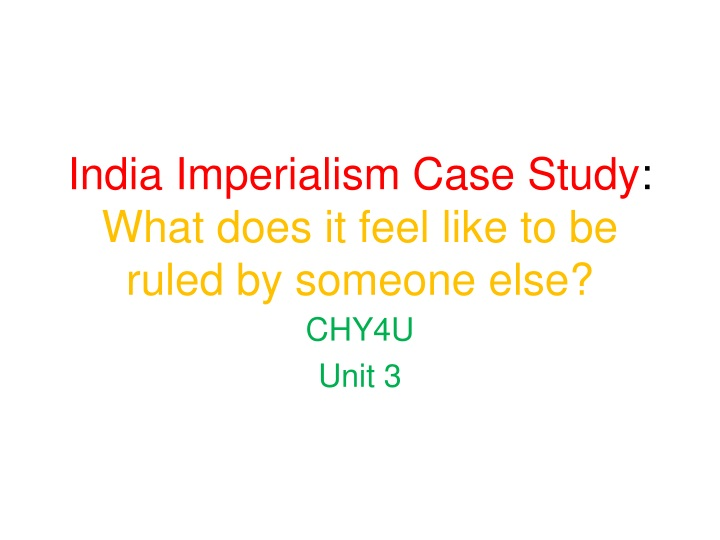 india imperialism case study what does it feel like to be ruled by someone else n.