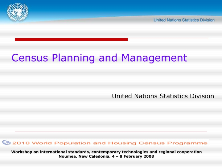 census planning and management united nations statistics division n.