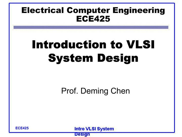 Ppt Electrical Computer Engineering Ece425 Introduction To Vlsi System Design Powerpoint Presentation Id 324776