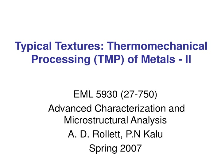 typical textures thermomechanical processing tmp of metals ii n.