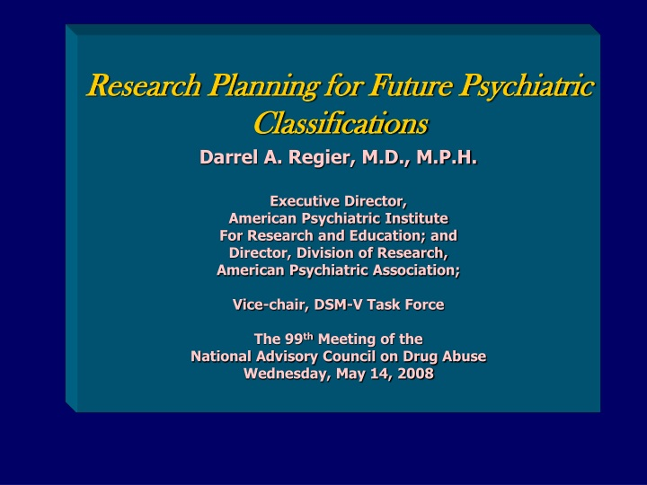research planning for future psychiatric n.