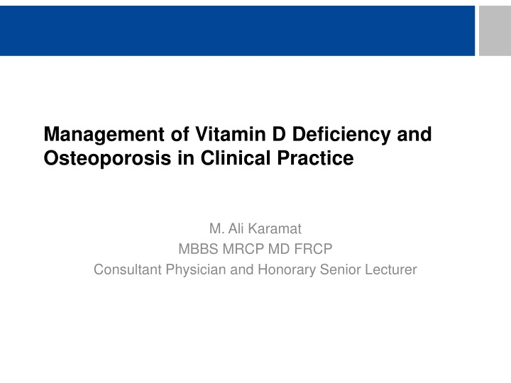 management of vitamin d deficiency and osteoporosis in clinical practice n.