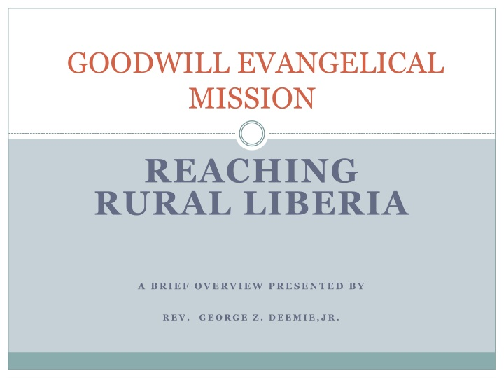 goodwill evangelical mission n.