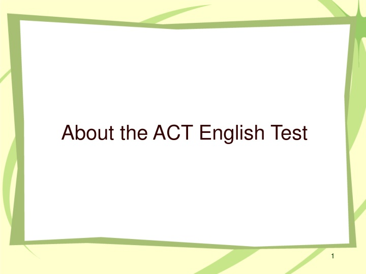 about the act english test n.