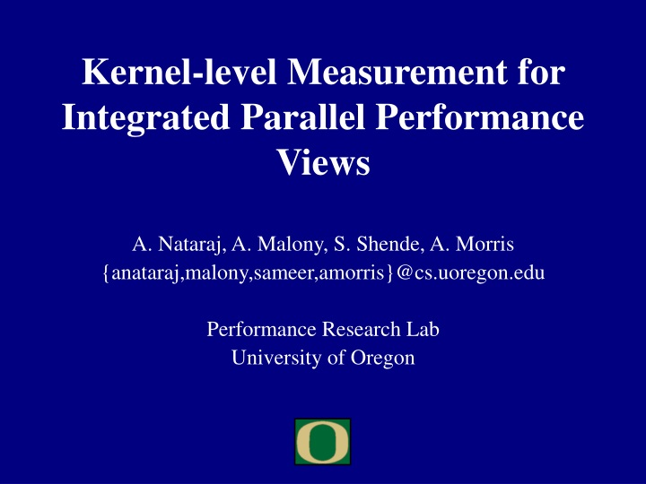 kernel level measurement for integrated parallel performance views n.