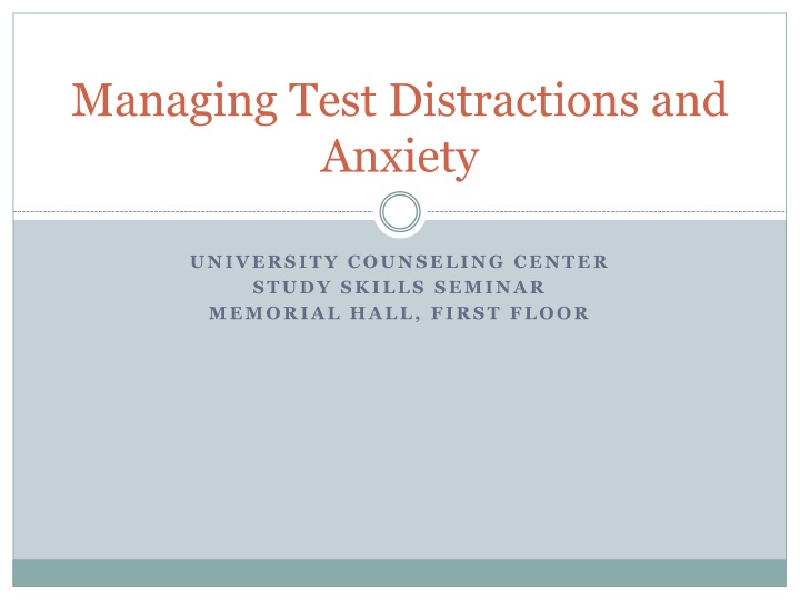 managing test distractions and anxiety n.