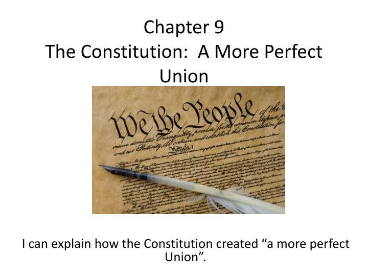 chapter 9 the constitution a more perfect union n.