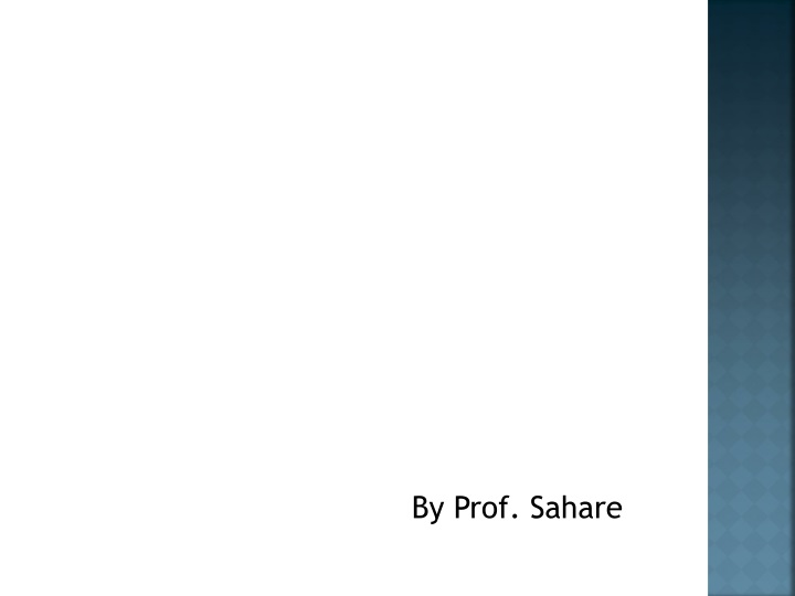 by prof sahare n.