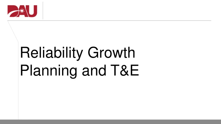 reliability growth planning and t e n.