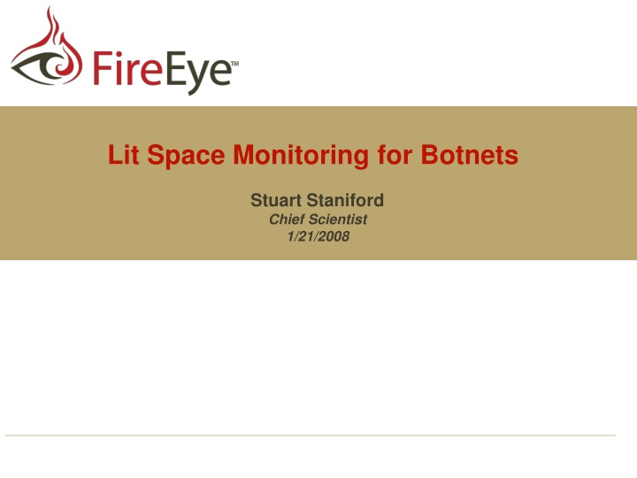 lit space monitoring for botnets n.