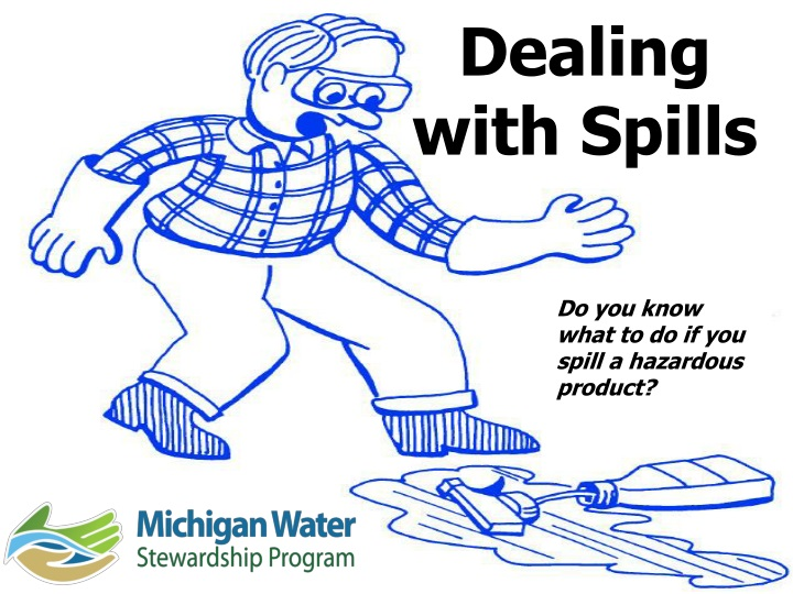dealing with spills n.