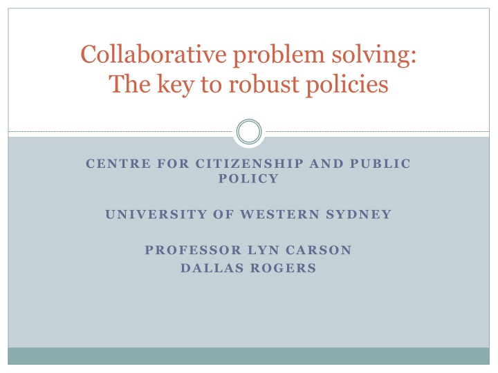 collaborative problem solving the key to robust policies n.