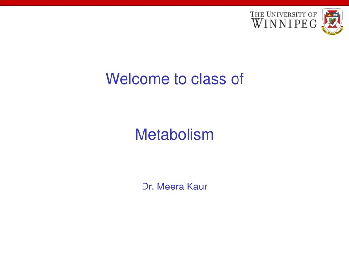 welcome to class of metabolism dr meera kaur n.