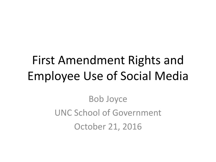 first amendment rights and employee use of social media n.