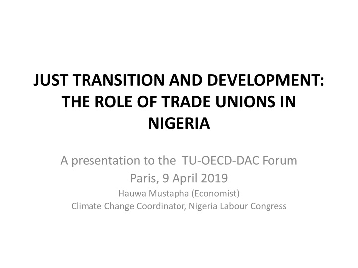 just transition and development the role of trade unions in nigeria n.