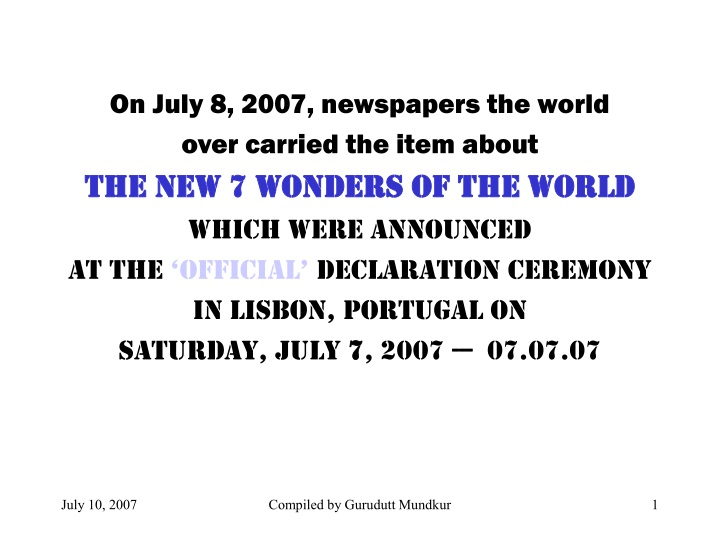 on july 8 2007 newspapers the world over carried n.