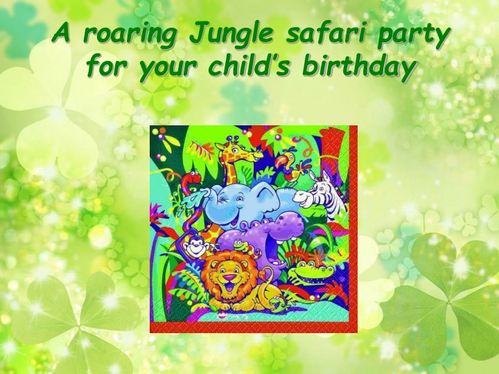 a roaring jungle safari party for your child s birthday n.