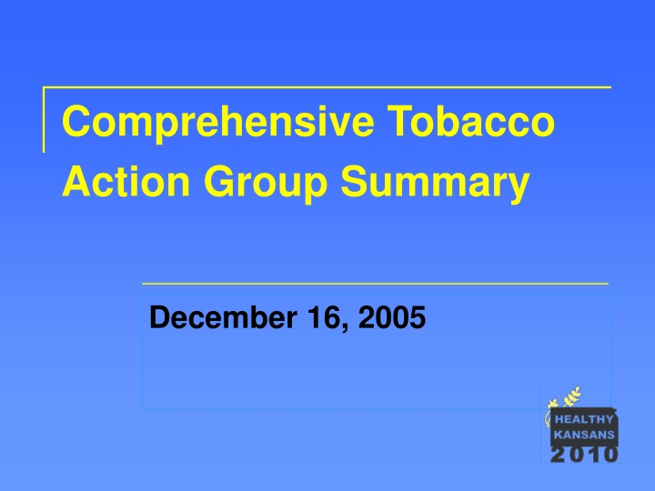 comprehensive tobacco action group summary n.