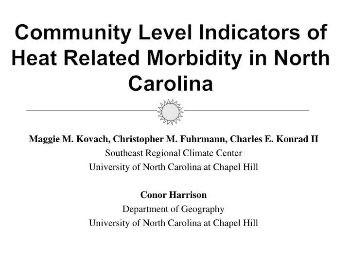 community level indicators of heat related morbidity in north carolina n.