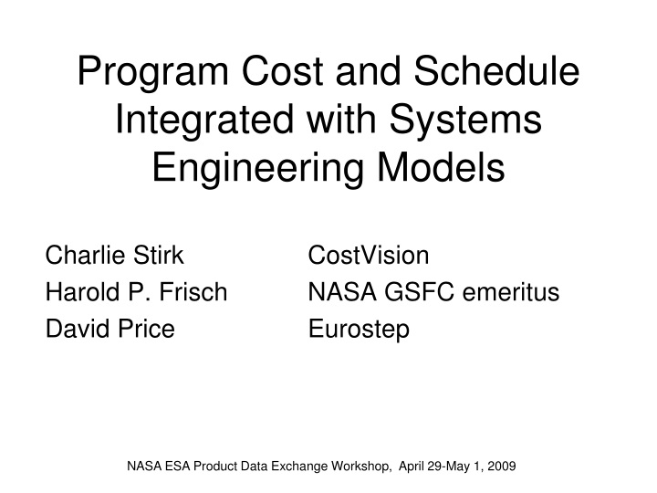 program cost and schedule integrated with systems engineering models n.