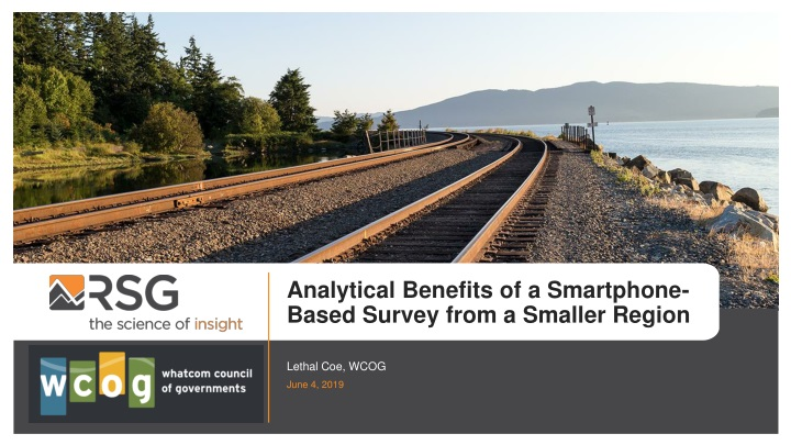 analytical benefits of a smartphone based survey n.