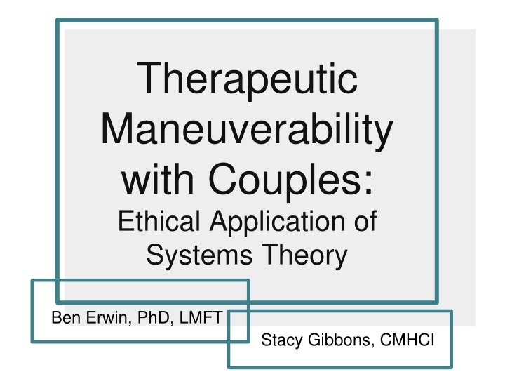 therapeutic maneuverability with couples ethical application of systems theory n.