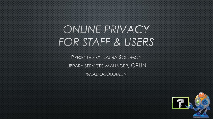 online privacy for staff users n.