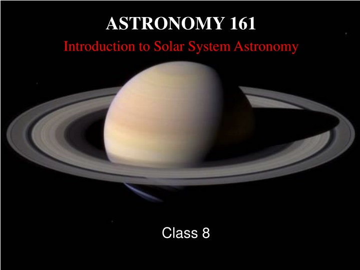 astronomy 161 introduction to solar system astronomy n.