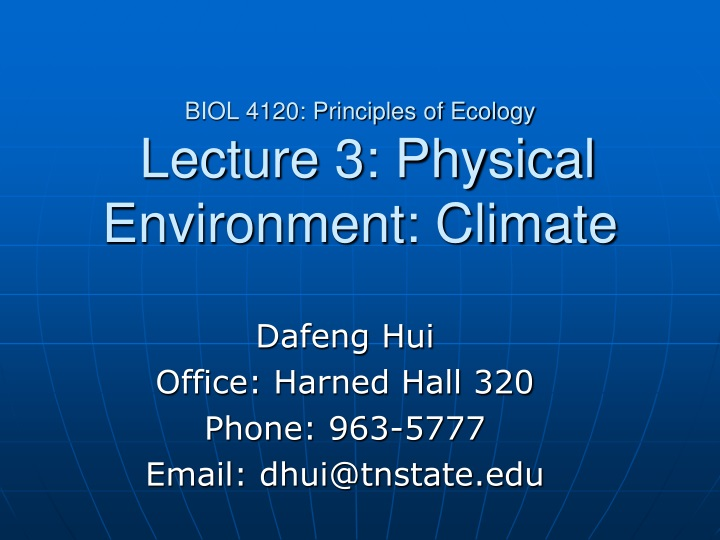 biol 4120 principles of ecology lecture 3 physical environment climate n.