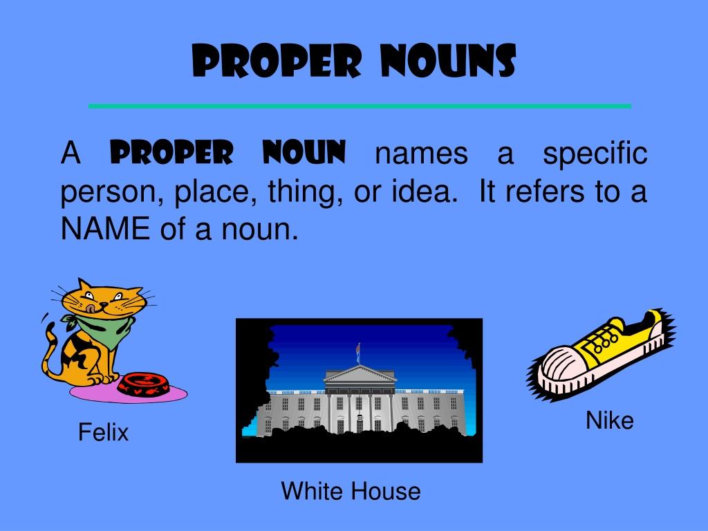 Common Nouns and Proper Nouns – Honeykid Learning Centre (Johor Bahru)