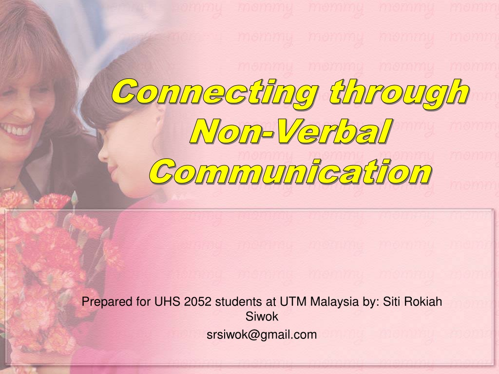 Ppt Connecting Through Non Verbal Communication Powerpoint Presentation Id 378045 0%0% found this document useful, mark this document as useful. non verbal communication powerpoint