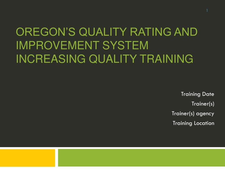oregon s quality rating and improvement system increasing quality training n.