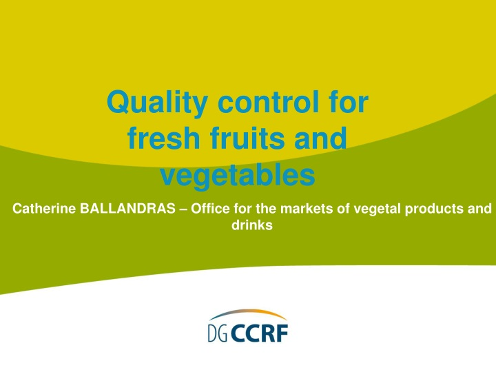 quality control for fresh fruits and vegetables n.