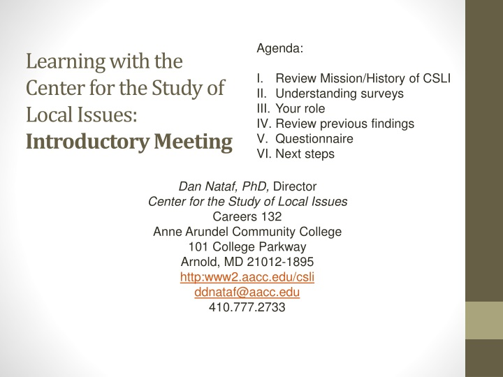 learning with the center for the study of local issues introductory meeting n.