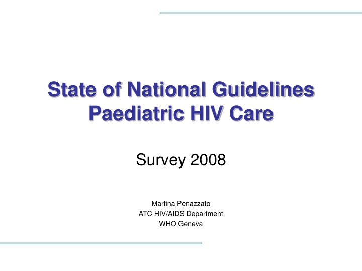 state of national guidelines paediatric hiv care n.