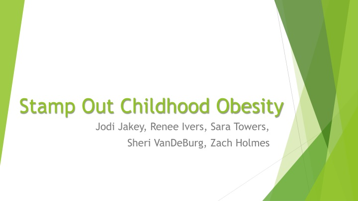 stamp out childhood obesity n.