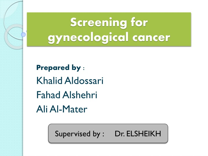 screening for gynecological cancer n.