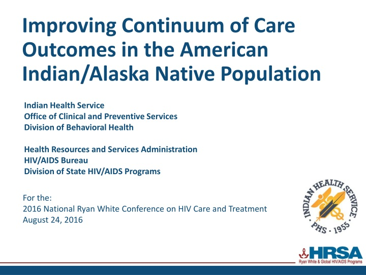 improving continuum of care outcomes in the american indian alaska native population n.