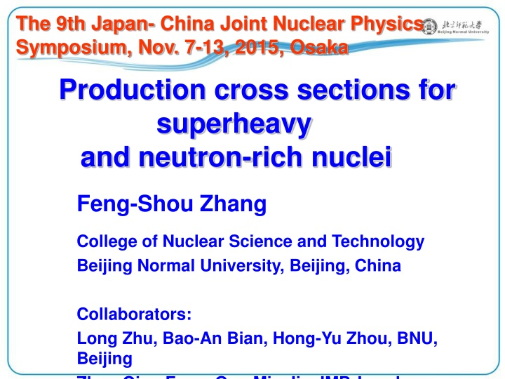 the 9th japan china joint nuclear physics n.