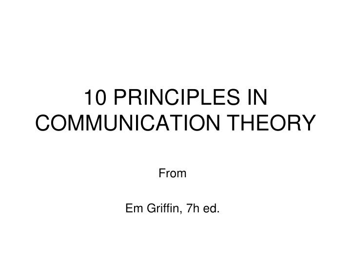 10 principles in communication theory n.