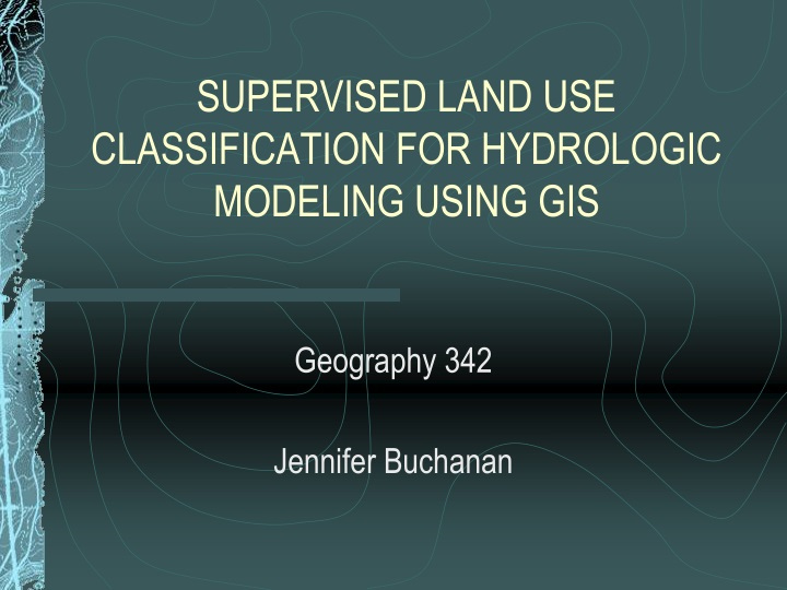 supervised land use classification for hydrologic modeling using gis n.