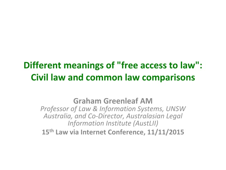 different meanings of free access to law civil law and common law comparisons n.