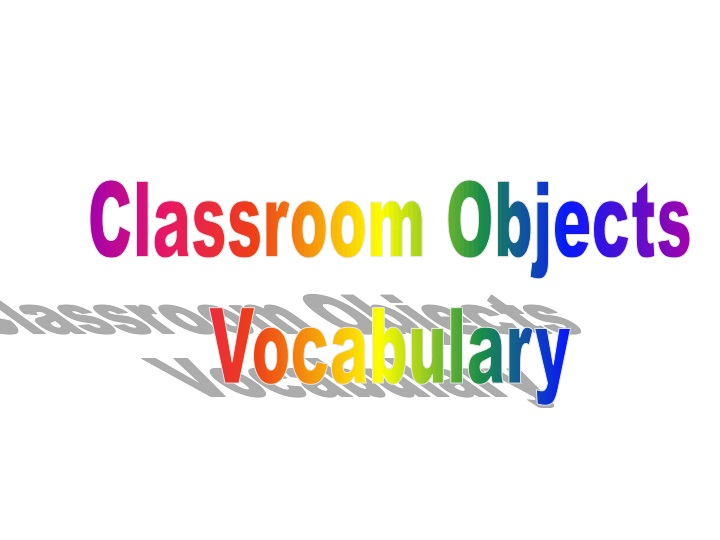 classroom objects vocabulary n.
