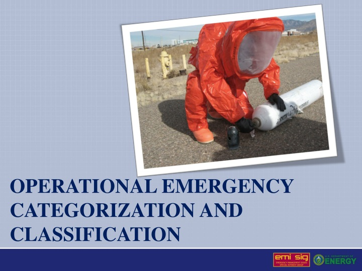 operational emergency categorization and classification n.