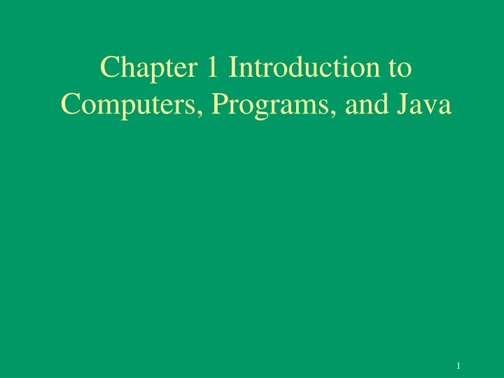 chapter 1 introduction to computers programs and java n.