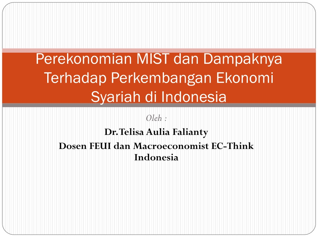 Ppt Perekonomian Mist Dan Dampaknya Terhadap Perkembangan Ekonomi Syariah Di Indonesia Powerpoint Presentation Id 407138